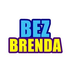 BEZ BRENDA
