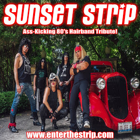Sunset Strip - 80's Hairband Tribute - Rockford, IL