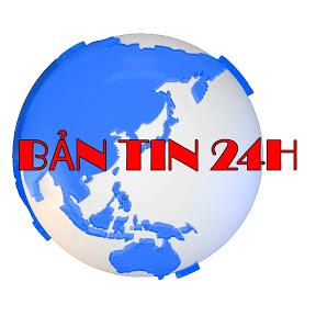 BẢN TIN 24 H