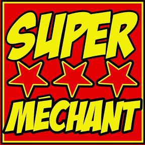 Super Méchant