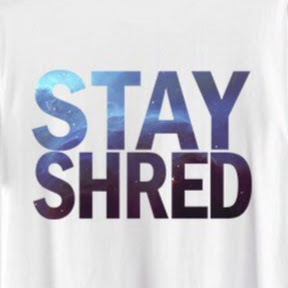 STAY SHRED