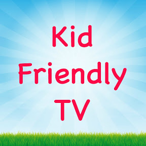 Kid Friendly TV