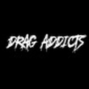 Drag Addicts