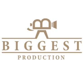 BIGGEST PRODUCTION