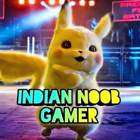 INDIAN NOOB GAMER