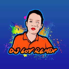 DJ LOY REMiX
