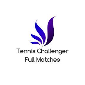 Tennis Challenger Full Matches