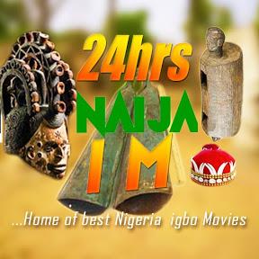 24hrs NIGERIAN MOVIES IGBO