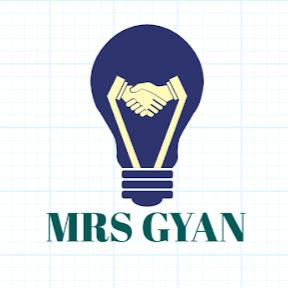 MRS GYAN