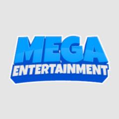 Mega Entertainment