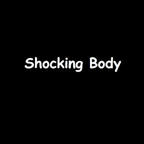 Shocking Body