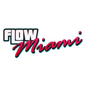 Flow Miami | El Verdadero Flow Urbano