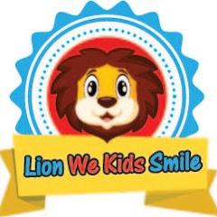 Lion we kids Smile