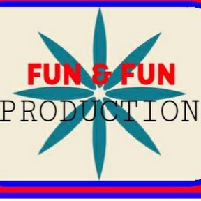 FUN & FUN PRODUCTION