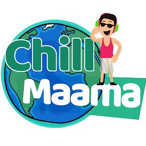 Chill Maama