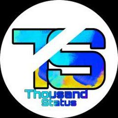 Thousand Status