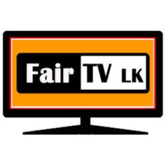 Fair TV LK