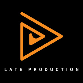 Late Production