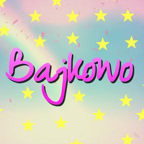 BajkowoTV • bajki dla dzieci