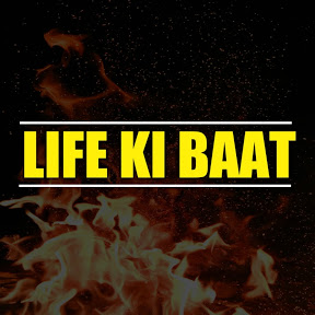 Life Ki Baat