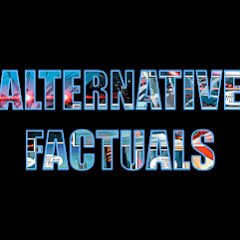 Alternative Factuals