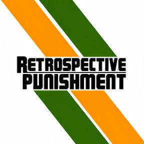 Retrospective Punishment