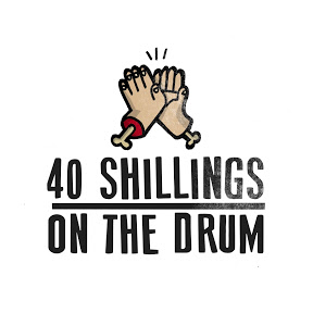 40 Shillings On The Drum