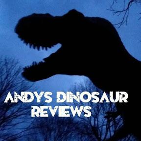 Andy's Dinosaur Reviews