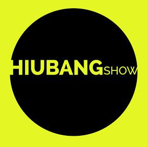 Hiubang Show