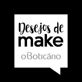 Desejos de Make - O Boticário