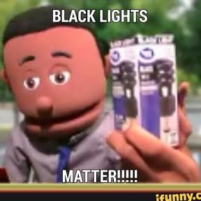 Black Lights Matter