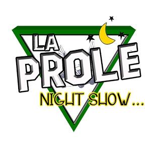 LA PROLE NIGHTSHOW