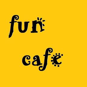 Fun Cafe