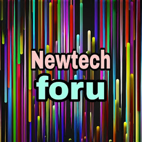 Newtech foru