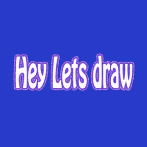 Hey Lets Draw