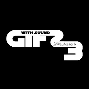 GIFS WITH SOUND 3