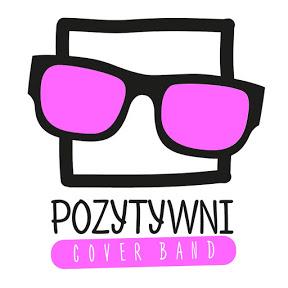 POZYTYWNI Cover Band