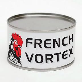 FRENCH VORTEX