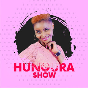 Hungura Show