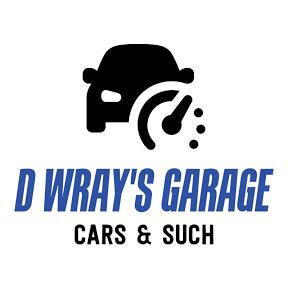 D Wray's Garage
