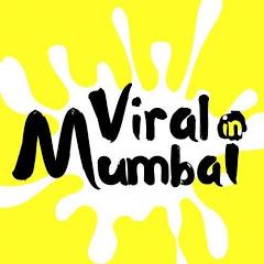 VIRAL IN MUMBAI