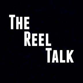 The Reel Talk