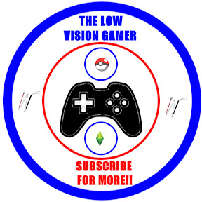 The Low Vision Gamer