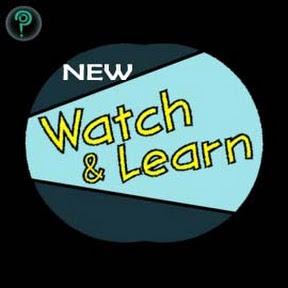NEW WATCH & LEARN