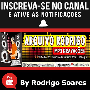 Arquivo Rodrigo Mp3 Gravações ByRodrigo Soares