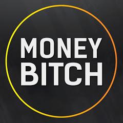 MONEY BITCH