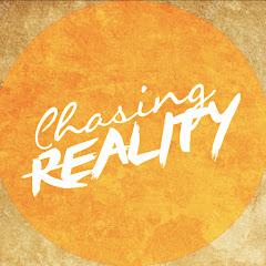 Chasing: Reality