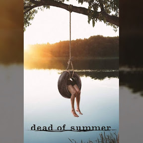 Dead of Summer - Topic