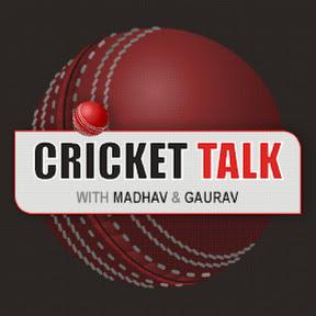 Cricket Talks with Madhav & Gaurav