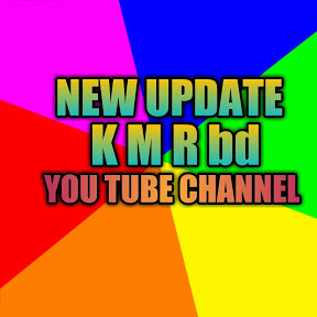 NEW UPDATE K M R bd